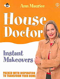 House Doctor Instant Makeovers