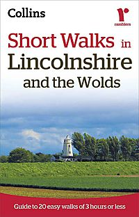 Ramblers Short Walks in Lincolnshire and the Wolds