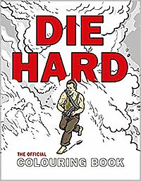 Die Hard The Official Colouring Book