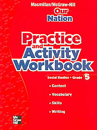 Macmillan/Mcgraw-Hill Social Studies Practice and Activity