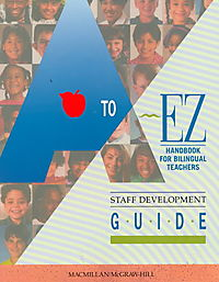 A to Ez Handbook for Bilingual Teachers Staff Development Guide