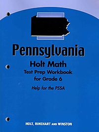 Holt Math Pennsylvania Test Prep Workbook for Grade 6