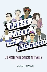 Queer, There, and Everywhere