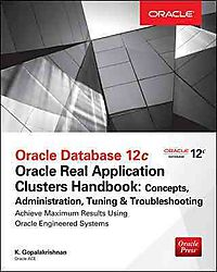 Oracle Database 12c Oracle Real Application Clusters Handbook