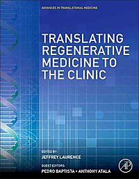 Translating Regenerative Medicine to the Clinic