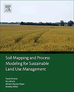 Soil mapping and process modeling for sustainable land use for Soil use and management
