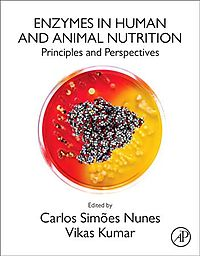 Enzymes in Human and Animal Nutrition