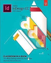Adobe InDesign CC Classroom in a Book 2015 Release