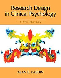 Research Design in Clinical Psychology Revel Access Card