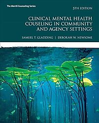 Clinical Mental Health Counseling in Community and Agency Settings Mycounselinglab With Pearson Etext Access Card