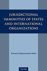 Jurisdictional Immunities of States and International Organizations