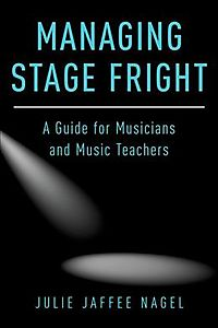 Managing Stage Fright