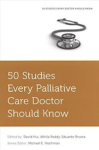 50 Studies Every Palliative Care Doctor Should Know