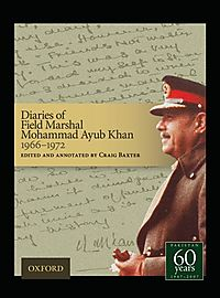 Diaries of Field Marshal Mohammad Ayub Khan