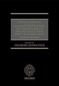 Schlechtriem & Schwenzer Commentary on the Un Convention on the International Sale of Goods Cisg