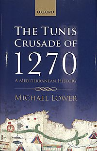 The Tunis Crusade of 1270