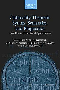 Optimality-Theoretic Syntax, Semantics, and Pragmatics