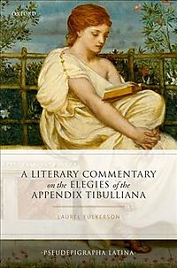 A Literary Commentary on the Elegies of the Appendix Tibulliana