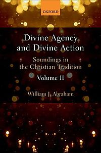Divine Agency and Divine Action