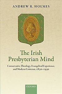 The Irish Presbyterian Mind