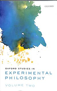 Oxford Studies in Experimental Philosophy