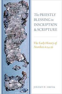 The Priestly Blessing in Inscription and Scripture