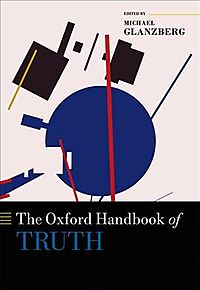 The Oxford Handbook of Truth
