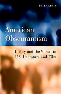 American Obscurantism