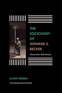 The Sociology of Howard S. Becker