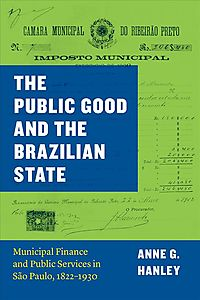The Public Good and the Brazilian State