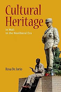 Cultural Heritage in Mali in the Neoliberal Era