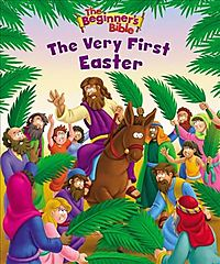 The Beginner's Bible the Very First Easter