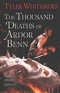 The Thousand Deaths of Ardor Benn