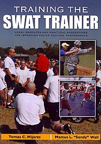 Training the Swat Trainer