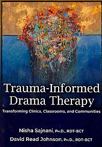 Trauma-Informed Drama Therapy