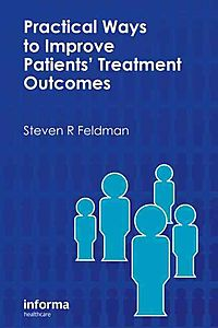 Practical Ways to Improve Patients' Treatment Outcomes