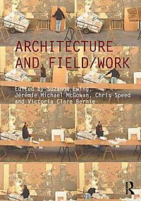 Architecture and Field/Work