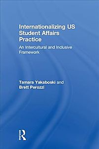 Internationalizing Us Student Affairs Practice
