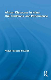 African Discourse in Islam, Oral Traditions, and Performance