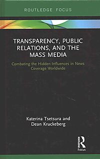 Transparency, Public Relations and the Mass Media