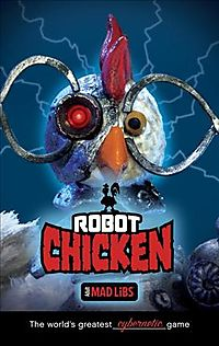 Robot Chicken Adult Mad Libs