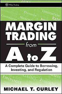 Margin Trading from A to Z