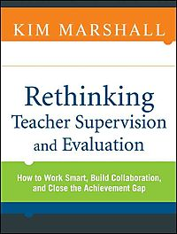 Rethinking Teacher Supervision and Evaluation