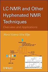 LC-NMR and Other Hyphenated NMR Techniques