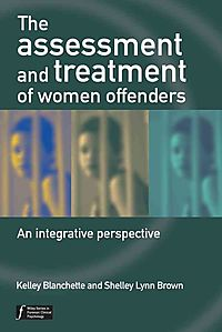 The Assessment And Treatment of Women Offenders