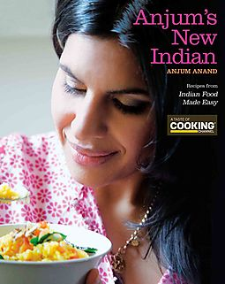 Anjums new indian anand anjum 9780470928127 hpb anjums new indian recipes from indian food made easy by anand forumfinder Choice Image