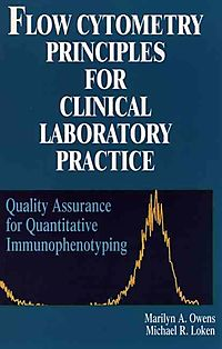Flow Cytometry Principles for Clinical Laboratory Practice