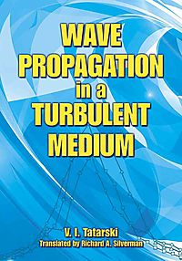 Wave Propagation in a Turbulent Medium