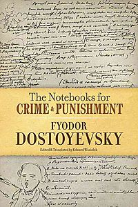 The Notebooks for Crime & Punishment