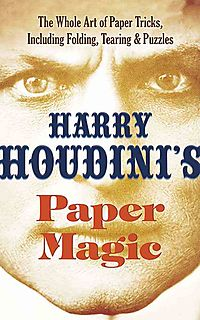 Harry Houdini's Paper Magic